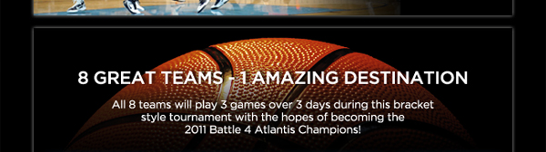 8 GREAT TEAMS - 1 AMAZING DESTINATION